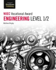 WJEC Vocational Award Engineering Level 1/2 - Book