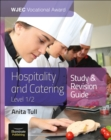 WJEC Vocational Award Hospitality and Catering Level 1/2 Study and Revision Guide - Book