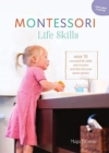 The Montessori Book of Coordination and Life Skills : Raising a Creative and Confident Child - Book