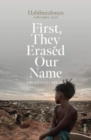 First, They Erased Our Name : a Rohingya speaks - Book