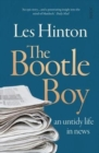 The Bootle Boy : an untidy life in news - Book