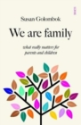 We Are Family : what really matters for parents and children - Book