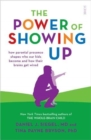 The Power of Showing Up : how parental presence shapes who our kids become and how their brains get wired - Book