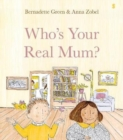 Who's Your Real Mum? - Book