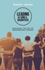 Leading as Sons and Daughters : Discover the Joy of Empowering Others - Book