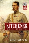Kitchener : The Man Not the Myth - Book