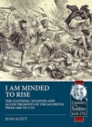 I am Minded to Rise : The Clothing, Weapons and Accoutrements of the Jacobites from 1689 to 1719 - Book