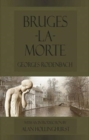 Bruges-la-Morte : and The Death Throes of Towns - Book