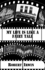 My Life is like a Fairy Tale - Book