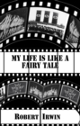 My Life is like a Fairy Tale - eBook