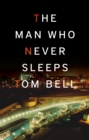 The Man Who Never Sleeps - Book