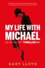 My Life with Michael : 10 Years of Thriller Live! - Book