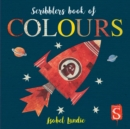 Scribblers Colours Board Book - Book