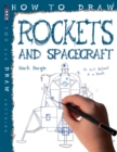How To Draw Rockets & Spacecraft - Book