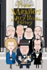 British Prime Ministers, A Very Peculiar History - Book