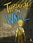 Through The Wall - Book