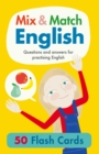 Mix & Match English : Questions and Answers for Practising English - Book