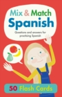 Mix & Match Spanish : Questions and Answers for Practising Spanish - Book