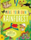 Make Your Own Rainforest : Pop-Up Rainforest Scene with Figures for Cutting out and Colouring in - Book