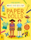 Make & Colour Paper Dolls : 60 Cut-Outs to Colour and Free Stencils - Book