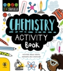 Chemistry Activity Book : Activities About Atoms, Elements and Chemicals! - Book