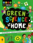 Green Science at Home : Discover the Environmental Science in Everyday Life - Book