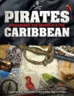 Pirates, Buccaneers, the Republic and the Caribbean : Legends and Treasures of the Golden Age of Piracy - Book