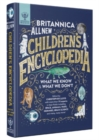 Britannica All New Children's Encyclopedia : What We Know & What We Don't - Book