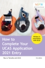 How to Complete Your UCAS Application 2021 Entry - Book
