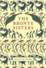 The Bronte Sisters : Selected Poems - Book