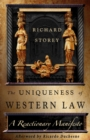 The Uniqueness of Western Law : A Reactionary Manifesto - eBook