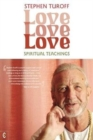 Love, Love, Love : Spiritual Teachings - Book
