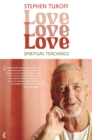 Love, Love, Love : Spiritual Teachings - eBook