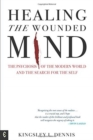Healing the Wounded Mind : The Psychosis of the Modern World and the Search for the Self - Book