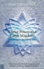 Christ Power and Earth Wisdom : Searching for the Fifth Gospel - Book
