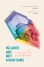 Islands Are But Mountains - Book
