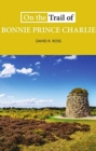 On the Trail of Bonnie Prince Charlie - Book