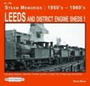 Leeds and District Engine Sheds 1 : Including: Holbeck, Stourton,Farnley Junction,Copley Hill, Ardsley & Normanton - Book