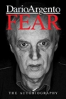 Fear: The Autobiography Of Dario Argento - Book