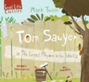 Tom Sawyer : or The Largest Playroom in the World - Book