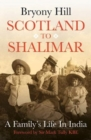 Scotland to Shalimar : A Family's Life in India - Book