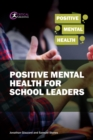 Positive Mental Health for School Leaders - eBook