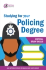 Studying for your Policing Degree - eBook