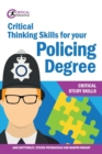 Critical Thinking Skills for your Policing Degree - Book
