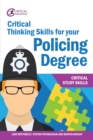 Critical Thinking Skills for your Policing Degree - eBook