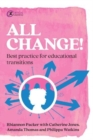 All Change! : Best practice for educational transitions - Book