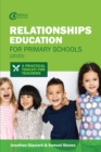 Relationships Education for Primary Schools (2020) : A Practical Toolkit for Teachers - eBook