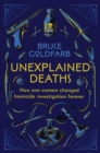 18 Tiny Deaths : The Untold Story of Frances Glessner Lee and the Invention of Modern Forensics - eBook