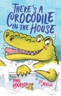 There's a Crocodile in the House - Book