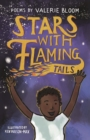 Stars With Flaming Tails : Poems - Book